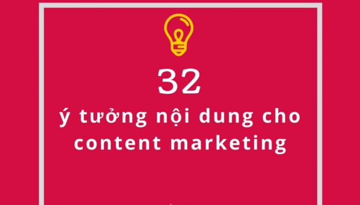 tham-khao-32-y-tuong-noi-dung-cho-content-marketing